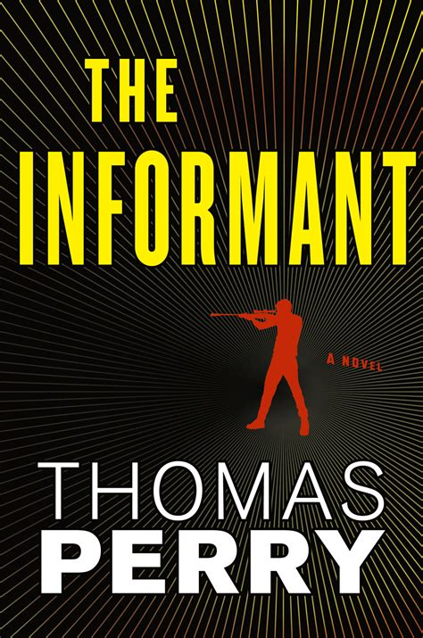 The Informant by Thomas Perry | THE BIG THRILL